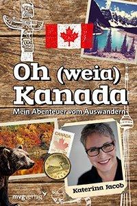 """Buchcover """"Oh weia Kanada"""" von Katerina Jacob."""